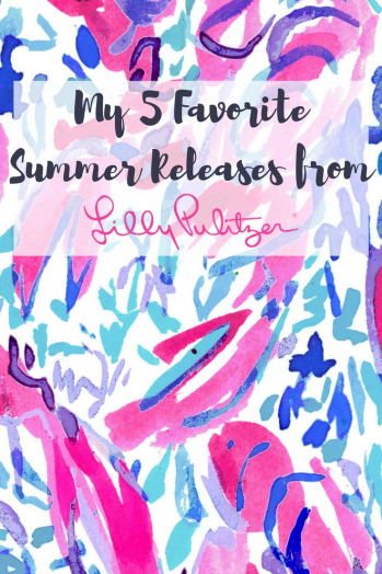 My 5 Favorite Summer Releases from Lilly Pulitzer
