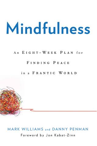 Mindfulness An Eight Week Plan