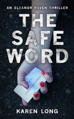 The Safe Word - Karen Long