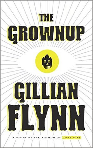The Grownup by Gillian Flynn - A Midwest Belle.jpg